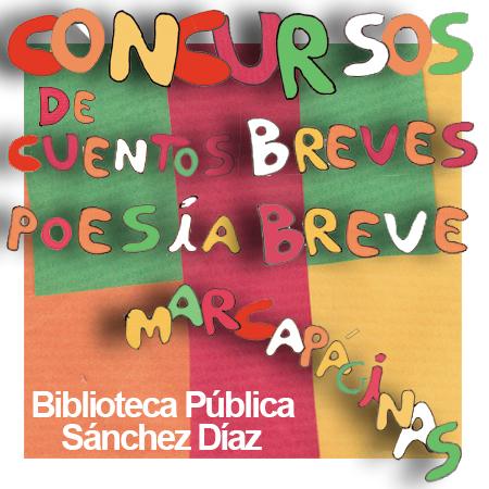 BASES DE LOS CONCURSOS DE CUENTOS BREVES, POESÍA BREVE Y MARCAPÁGINAS
