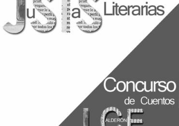 ACTAS DE LAS LV JUSTAS LITERARIAS Y DEL XLVII CONCURSO DE CUENTOS JOSÉ CALDERÓN ESCALADA