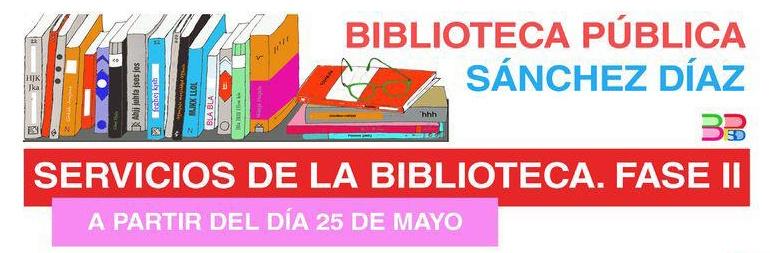 SERVICIOS Y HORARIOS DE LA BIBLIOTECA EN LA FASE II